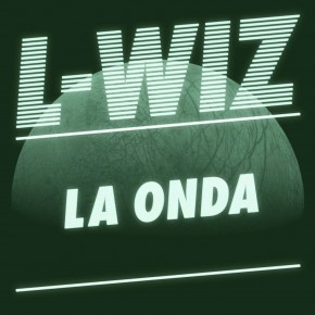 L-Wiz - La Onda EP